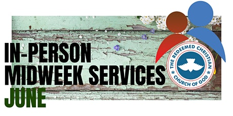 Midweek Services - June 2021 tickets