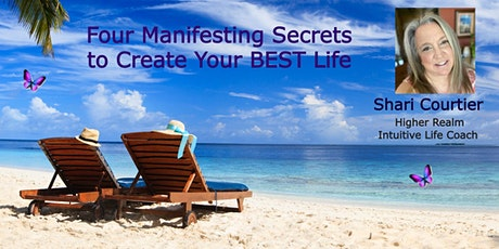 Four Manifesting Secrets to Create Your Best Life! - Kent tickets