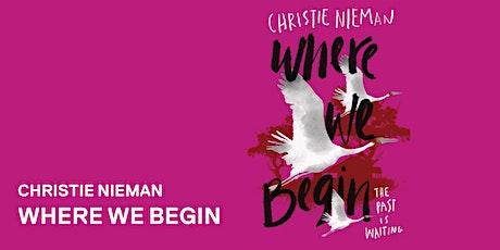 Christie Nieman: Where we begin tickets