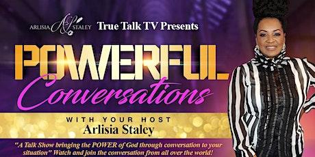 Powerful Conversations Talk Show tickets