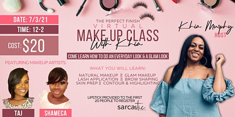 The Perfect Finish: Virtual Makeup Class tickets