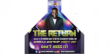 THE RETURN TO M.D. FOX ELEMENTARY Sunday Service June 27th 2021 tickets