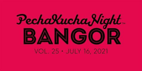 PechaKucha Night Bangor - Vol. 25 tickets