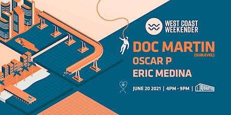 Weekender presents Doc Martin (Sublevel) tickets