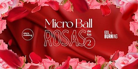 MicroBall de las Rosas boletos