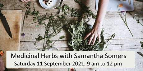 Medicinal Herbs with Samantha Somers tickets