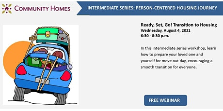 Ready, Set, Go! Transition to Housing 8/4/21 tickets
