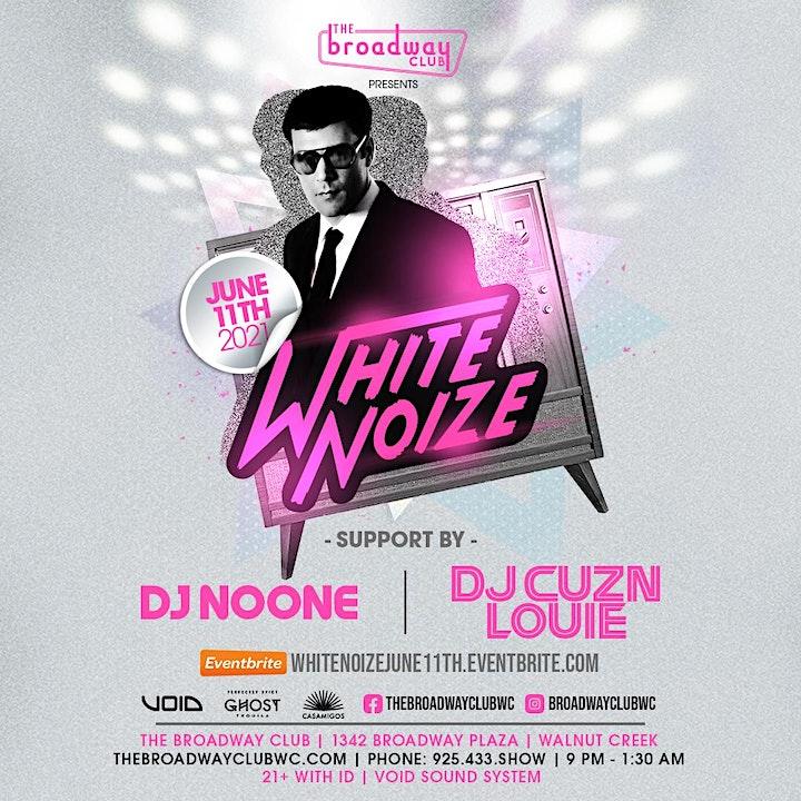 WhiteNoize w/ DJ NoOne & DJ Cuznlouie image
