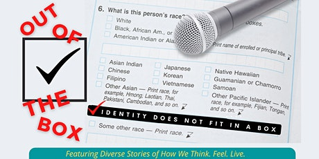 Out of the Box: Diverse Stories of How We Think. Feel. Live. tickets