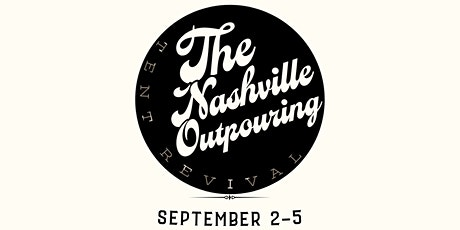 The Nashville Outpouring tickets