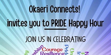 Okaeri Connects! PRIDE Happy Hour (Online Gathering) - FRI, JUNE 25, 2021 tickets