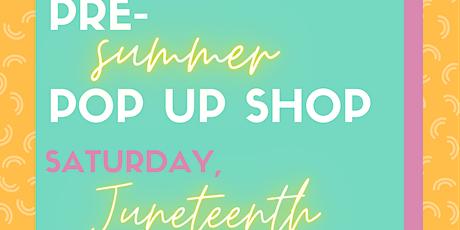 Pre-Summer Mini Pop Up Shop tickets