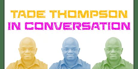 Tade Thompson in Conversation tickets