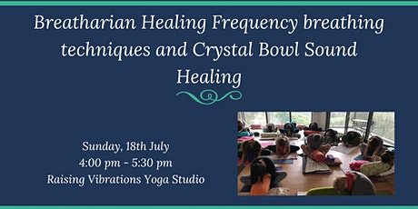 Breatharian Healing Frequency breathing technique & Crystal Bowl Sound Heal tickets