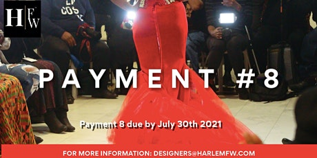 HFW DESIGNER | PAYMENT 8 tickets