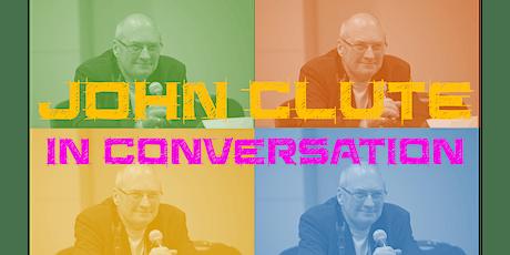 John Clute in Conversation tickets