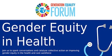 Generation Equality Forum - Gender Equity in Health tickets