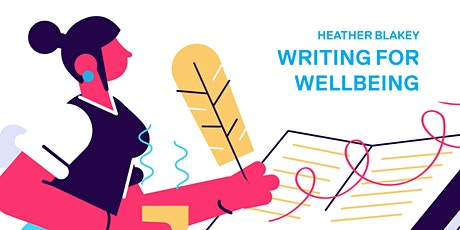 Writing for wellbeing with Heather Blakey tickets
