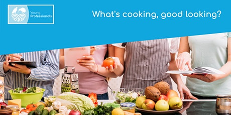 What's cooking, good looking? tickets