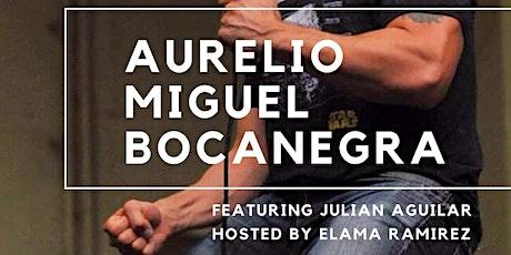 Saturday Night Laughs w/ AURELIO MIGUEL BOCANEGRA tickets