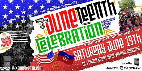 JUNETEENTH Celebration | Valley of the Sun tickets
