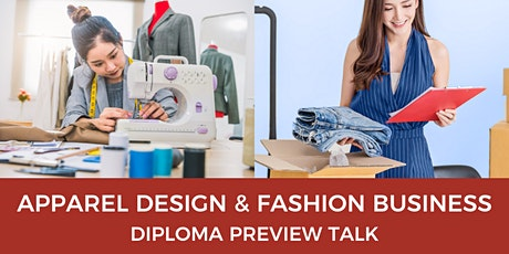 Apparel Design & Fashion Business Diploma Preview Talk tickets