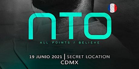 NTO/ALL POINTS/BELIEVE/CDMX boletos