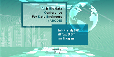 Artificial Intelligence & Big Data Conference for Data Engineers (ABCDE) SG tickets