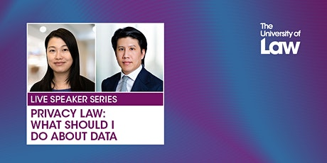 Speaker Series - Privacy Law: What should I do about data (Medium: English) tickets