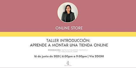 Taller Introducción: Aprende a montar una tienda online boletos