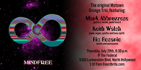 MindFree at The Federal, North Hollywood tickets