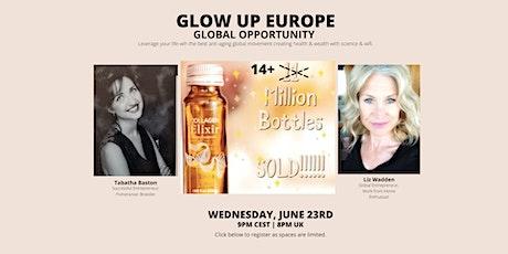Glow Up Europe billets