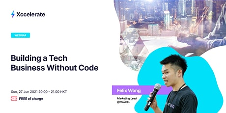 #NoCode - Build a Tech Business Without Code tickets