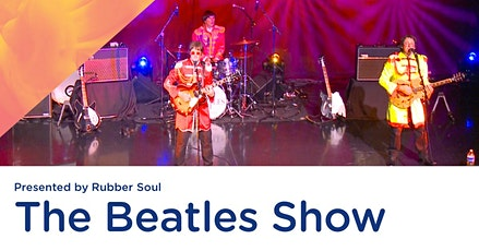 The Beatles Show Presented by Rubber Soul tickets