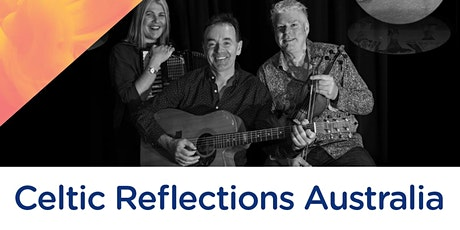 Celtic Reflections Australia tickets