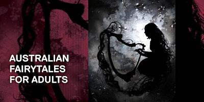 Australian Fairy tales for adults