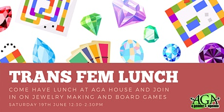 June Trans Fem Lunch tickets