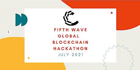 FIFTH WAVE GLOBAL BLOCKCHAIN HACKATHON tickets