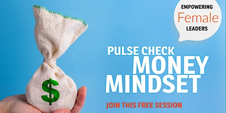 Pulse Check - Your Money Mindset Tickets