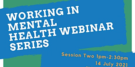 Working in Mental Health Services Webinar Two tickets