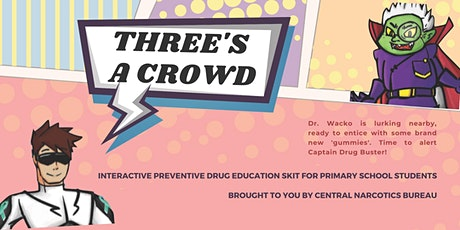 Three's a Crowd | Geylang East Public Library tickets