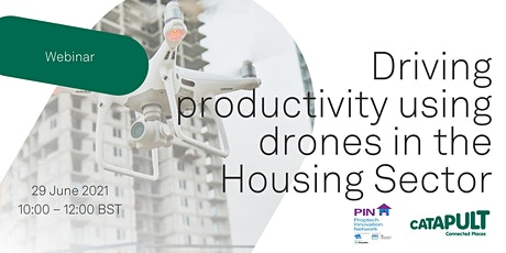 Driving productivity using drones in the Housing Sector tickets