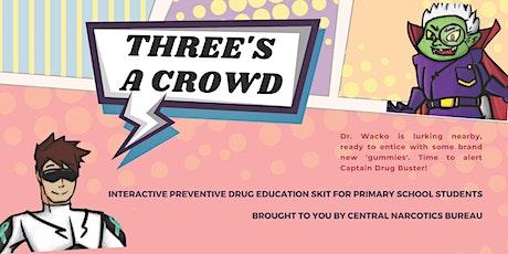 Three's a Crowd | Bedok Public Library tickets