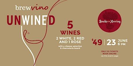 UNWINED @ Brewvino - w. Snake + Herring Wines tickets