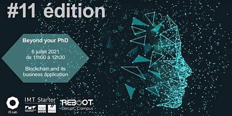 Beyond your PhD #11 : Blockchain and its Business applications tickets