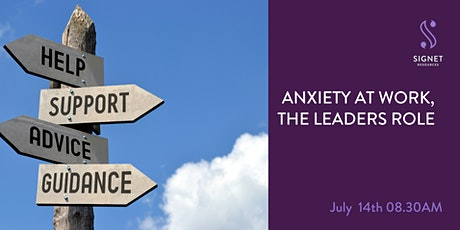 Anxiety At Work, The Leaders Role. tickets