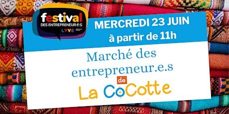 Marché des entrepreneurs de la CoCotte tickets