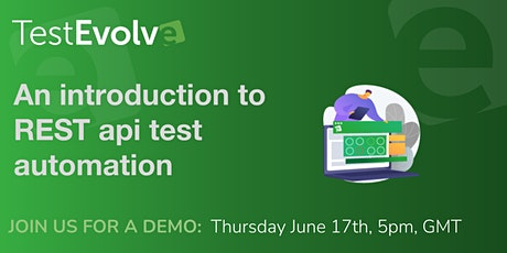 Test Evolve Tutorial: Introduction to REST api test automation tickets