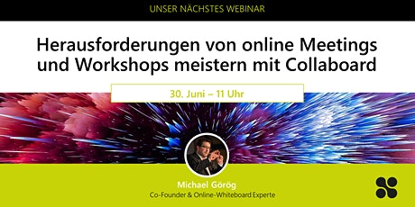 Herausforderungen von online Meetings & Workshops meistern mit Collaboard 2 Tickets