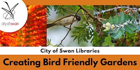 Nature Know-How: Creating Bird Friendly Gardens (Beechboro) tickets